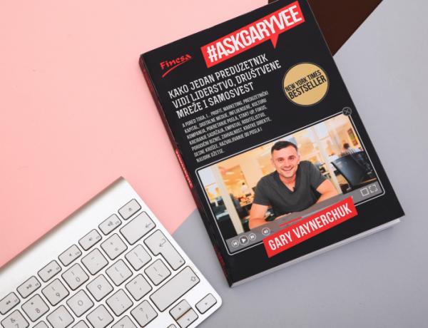 Zašto nova knjiga Gerija Vajnerčuka #AskGaryVee (ni)je za vas? + GIVEAWAY